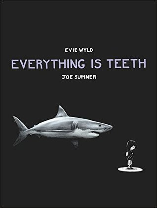 Everything is Teeth 1